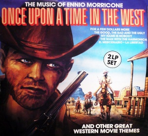 The Greatest Filmmelodies Of Ennio Morricone And Other Great Western Movie Themes
